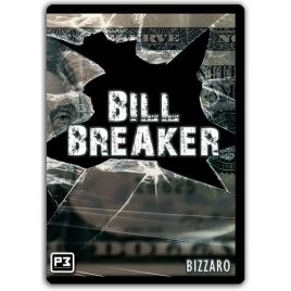 Bill Breaker by Bizzaro