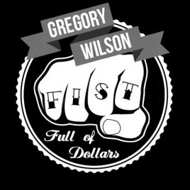 Fist Full of Dollars by Gregory Wilson